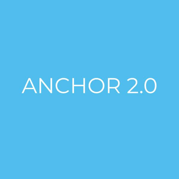 anchor 2.0